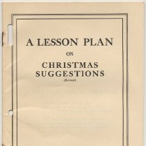 Image of A Lesson Plan on Christmas Suggestions (Rev.). Home Economics Dept., R. B. Davis Co., [Hoboken, cpyrt 1930.] - Booklet