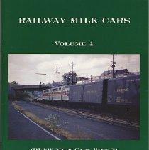 Image of Railway Milk Cars. Vol. 4. (D.L.& W. Milk Cars Part 2.) - Book