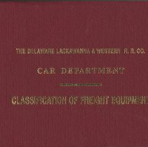 Image of Delaware, Lackawanna & Western Railroad Company, The. Car Department. Classification of Freight Equipment. - Book