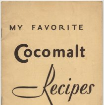 Image of Booklet: My Favorite Cocomalt Recipes. Elsie Stark, Dir., Home Economics Dept., R.B. Davis Co., Hoboken. N.d., ca. 1929-1931. - Booklet