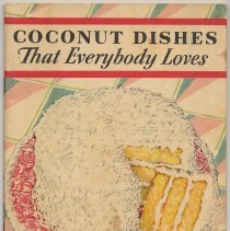 Image of Baker's Coconut recipes: Coconut Dishes That Everybody Loves. Issued by General Foods (Hoboken), copyright 1931. - Booklet