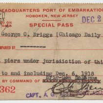 Image of Pass to Port of Embarkation, all piers, Hoboken, N.J., issued Dec. 2, 1918 to George C. Briggs. - Pass