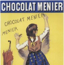 Image of Advertising poster: Chocolat-Menier. [French girl writing on wall; basket of chocolates], Paris, 1893. 2010 reproduction. - Poster