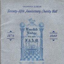 Image of Program, Freemasons: 75th Anniversary Charity Ball. Euclid Lodge No. 136, Hoboken. Hotel Statler, N.Y., Nov. 5, 1949. - Program