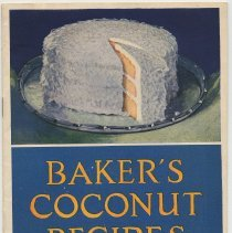 Image of Baker's Coconut Recipes. Issued by Franklin Baker Co., Domestic Science Dept., Hoboken, copyright 1926. - Booklet