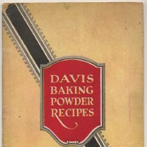 Image of Davis Baking Powder; Selected Recipes. [Compiled & edited by Winifred Stuart Gibbs.] Issued by R. B. Davis Co., Hoboken, N.J.. 1922. - Cookbook