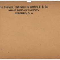 Image of Envelope: The D.L.& W. R.R. Co., Milk Dept., Hoboken, N.J. Unused; n.d., ca. 1907-1920. - Envelope