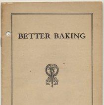 Image of Better Baking. Domestic Science Dept., R. B. Davis Co., [Hoboken, copyright 1924.] - Booklet
