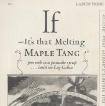 Image of Ad, Log Cabin Syrup: If It's that Melting Maple Tang you seek in a pancake syrup... By Log Cabin Products Co., St. Paul, MN; in LHJ, Apr. 1928. - Ad, Magazine