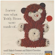 Image of Ad, Baker's Coconut: I never saw what Teddy Bears were made of... By Franklin Baker Div., General Foods, White Plains, N.Y.; in unknown magazine, ca. 1961. - Ad, Magazine