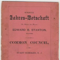 Image of Document: 1st Annual Message of Mayor Edward R. Stanton, Hoboken, 1891. - Documents
