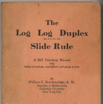 Image of Manual: The Log Log Duplex Slide Rule. A Self Teaching Manual... Breckenridge. K&E, NY & Hoboken, [copyright 1926] - Manual, Training