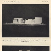 Image of Plate 30-1: Model of Entrance to Tunnel, New York City; 30-2: Model of Exit