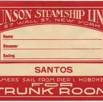 Image of Trunk label: Munson Steamship Lines, 67 Wall St., N.Y. (Hoboken, Pier 1). Two versions, 1929.  - Label, Shipping