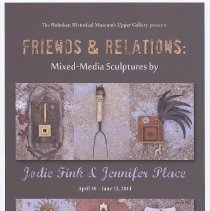 """Image of Poster: """"Friends & Relations: Mixed-Media Sculptures by Jodie Fink & Jennifer Place"""", HHM Upper Gallery exhibit, Hoboken, Apr. 30-June 12, 2011. - Poster"""
