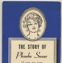 Image of The Story of Phoebe Snow & Reprints of Original Phoebe Snow Jingles. Lackawanna R.R., [N.Y.], n.d., probably July 1943. - Pamphlet