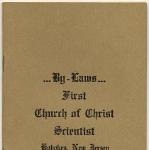 Image of By-Laws of First Church of Christ, Scientist of Hoboken, N.J., [Adopted Oct. 7th, 1913.]  - Manual