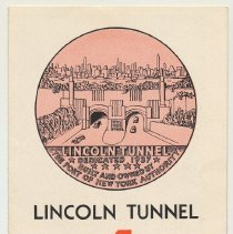 Image of Lincoln Tunnel. A New 4 Minute Crossing. Issued by Port of N.Y. Authority, late 1937. - Brochure