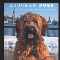 Image of Hoboken Dogs: A Dog's Eye View of the Neighborhoods.  - Book