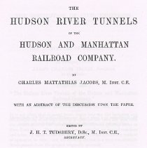 Image of Jacobs on Hudson River Tunnels of the Hudson & Manhattan Railroad Co.  - Book