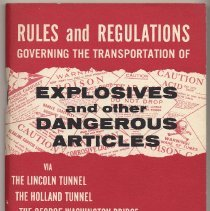Image of Manual: Rules & Regulations Governing Transportation of Explosives &... Dangerous Materials via Port Authority Bridges & Tunnels, 1963. - Manual