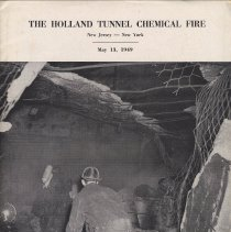 Image of Report: The Holland Tunnel Chemical Fire. May 13, 1949. National Board of Fire Underwriters, N.Y., [July 1949.] - Report