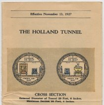 Image of Brochure: The Holland Tunnel. Effective Nov. 13, 1927. Toll Rates. Traffic Regulations. Description of Tunnel. - Brochure