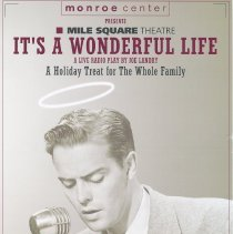 Image of Poster: Monroe Center Presents Mile Square Theatre. It's A Wonderful Life. A Live Radio Play by Joe Landry. - Poster
