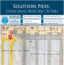 Image of Southern Piers: Ocean Liners, World War I & Parks; kiosk 2-1, 1st & FSD