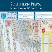 Image of Southern Piers: Trains, Ferries & the Tubes; kiosk 1-1, Newark & FSD