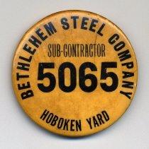 Image of Employee badge: Bethlehem Steel Company, Hoboken Yard, Sub-Contactor 5065. N.d., ca. 1950-1980. - Badge, Identification