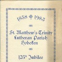 Image of Program: 1858 - 1983. St. Matthew's Trinity Lutheran Parish, Hoboken. 125th Jubilee. - Program