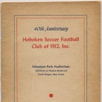 Image of Program: 40th Anniversary. Hoboken Soccer Football Club of 1912, Inc. Schuetzen Park Auditorium, North Bergen, N.J. March 15, 1952. - Program