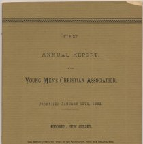 Image of First Annual Report of the Y.M.C.A., Hoboken. August 1884. - Report, Annual