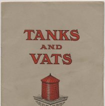 Image of Catalog: Tanks and Vats. Manufactured by J. Schwarzwalder & Sons, Inc., Hoboken, N.J. Issued ca. 1914-1918. - Catalog
