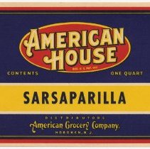 Image of Label: American House. Sasparilla Soda. One Quart. Distributors, American Grocery Co., Hoboken, NJ. N.d, ca. 1930-1940. - Label