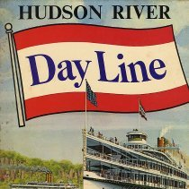 Image of Hudson River Day Line: The Story of a great American steamboat company. - Book