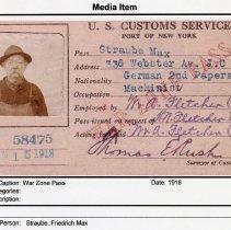 Image of Friedrich Max Straube, Media Item: War Zone Pass 1918; W. & A. Fletcher Co.