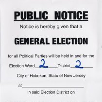 Image of 1: Public Notice, General Election sign for Ward 2, District 2