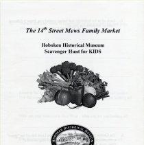 Image of Pamphlet: The 14th Street Mews Family Market. Hoboken Historical Museum Scavenger Hunt for KIDS. (2012) - Pamphlet