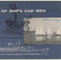 Image of Of Ships and Men: A history of ships from sail to steam. Published by Thomas J. Lipton, Inc., Educational Dept., 1500 Hudson St., Hoboken, N.J.. N.d. (ca. winter or spring 1958.) - Pamphlet