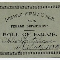 Image of Reward of Merit, 20: Hoboken Public School, No. 2, Female Department. Roll of Honor. Alice Ketcham. Various dates, 1886 to 1889. - Reward of Merit