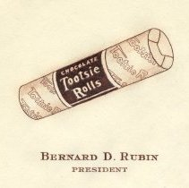 Image of detail upper left: Tootsie Rolls depiction, Bernard D. Rubin, President