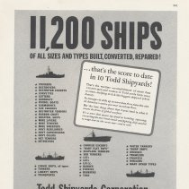 Image of Ad, magazine: 11,200 Ships of All Sizes and Types Built, Converted Repaired! ... that's the score to date in 10 Todd Shipyards! Fortune, Apr. 1944. - Ad, Magazine