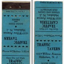 Image of Matchbook cover: Traffic Tavern / Traffic Cafeteria. 1317 Willow Avenue, Hoboken, N.J. N.d., ca. 1940s. - Matchbook
