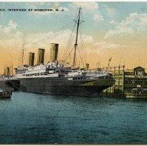 Image of Postcard: S.S. Vaterland, Interned at Hoboken, N.J. Postmarked August 1918. - Postcard