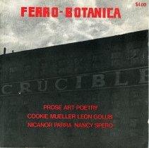 Image of Ferro-Botanica. Prose Art Poetry. Cookie Mueller, Leon Golub, Nicanor Para, Nancy Spero. Issue 3. - Serial