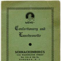 Image of Menu. Confectionery and Luncheonette. Schnackenberg's. 1110 Washington St., Hoboken, N.J. N.d., ca. 1940-1950. - Menu