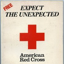 Image of Expect the Unexpected. How to Prepare Your Family for Times of Emergency. American Red Cross in conjunction with Maxwell House Coffee. [DC: 1986]. - Manual