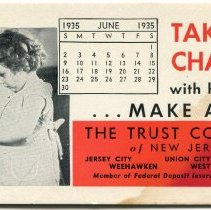 "Image of Blotter, ink: ""Take No chances with her future...Make A Will."" The Trust Company of New Jersey. June 1935. - Blotter, Ink"